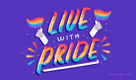 Live with pride lettering design