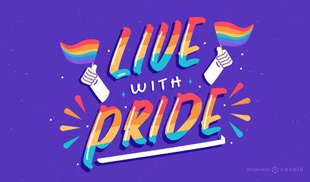 Viver com design de letras de orgulho
