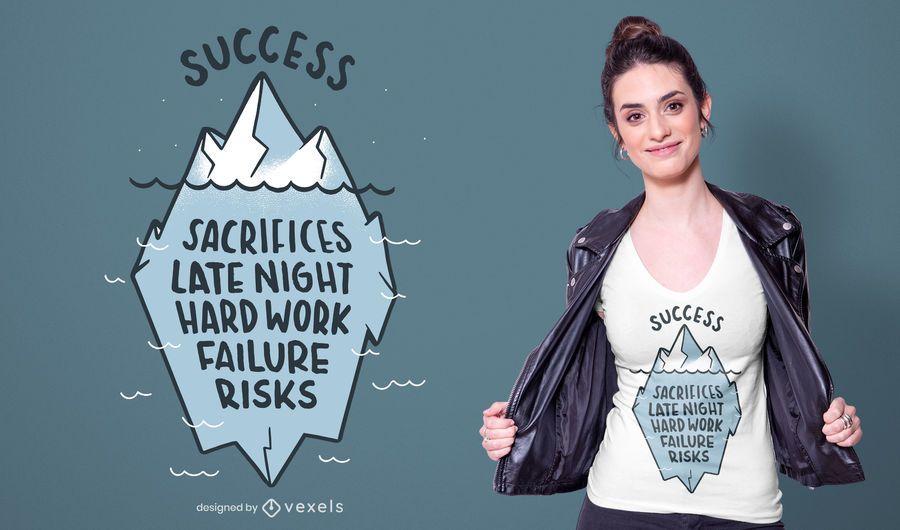 Diseño de camiseta de Success Iceberg Quote