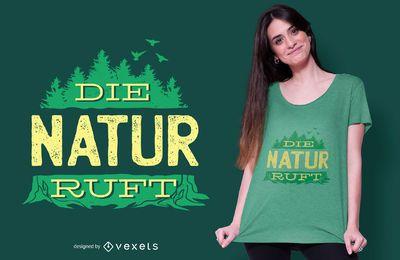 Design alemão do t-shirt da chamada da natureza