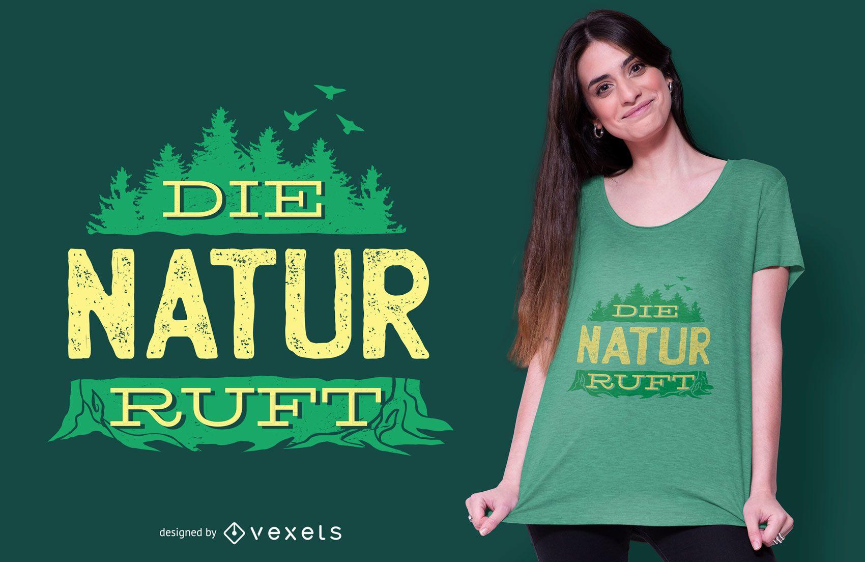 Call of Nature German T-shirt Design