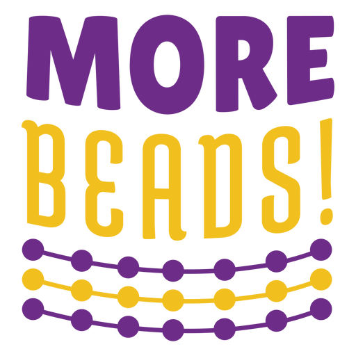 Mardigras more beads color lettering Transparent PNG
