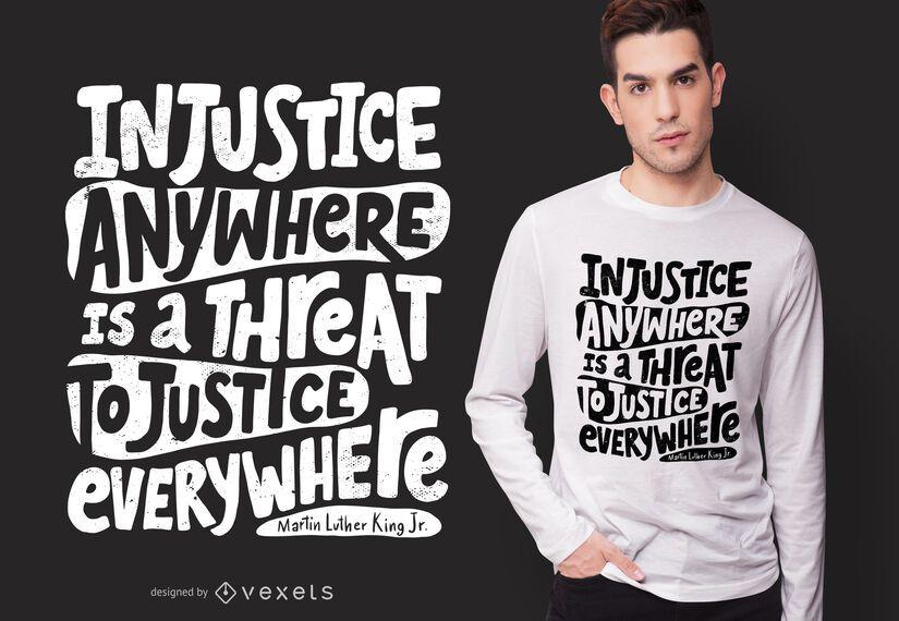 Diseño de camiseta de cita de injusticia social