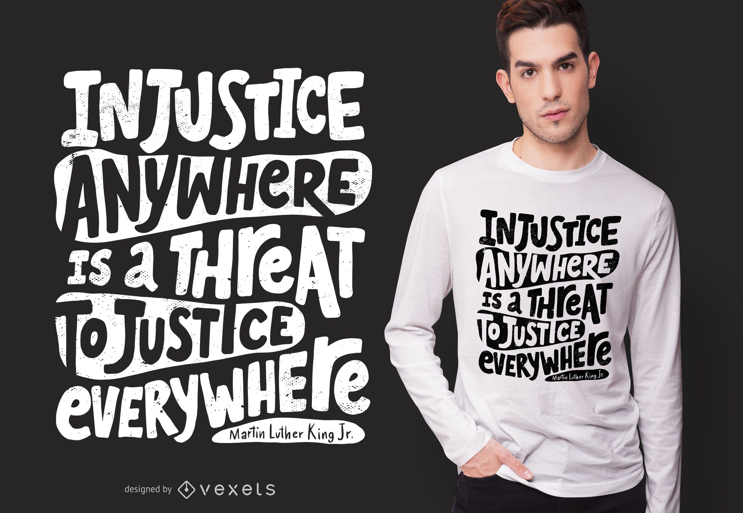 Design de camiseta com citação de injustiça social