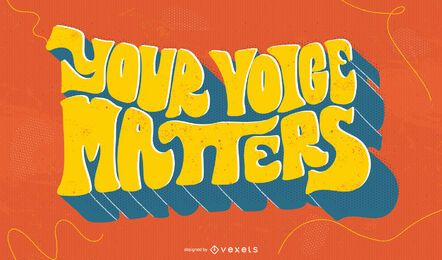 Your voice matters blm lettering