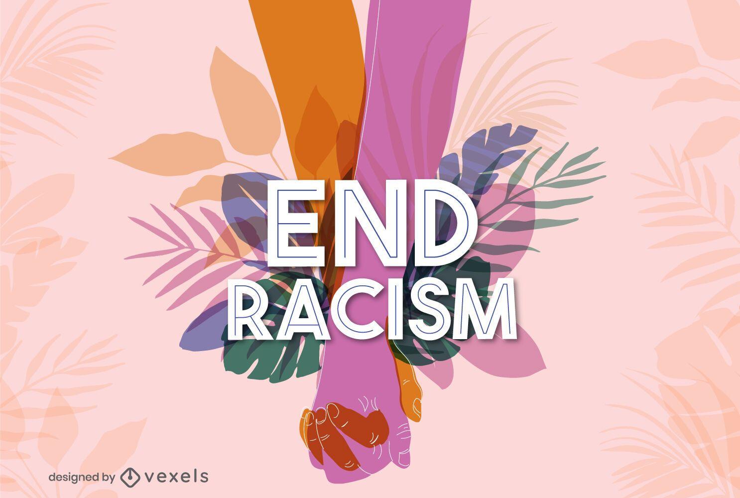 Beenden Sie Rassismus Schriftzug Design