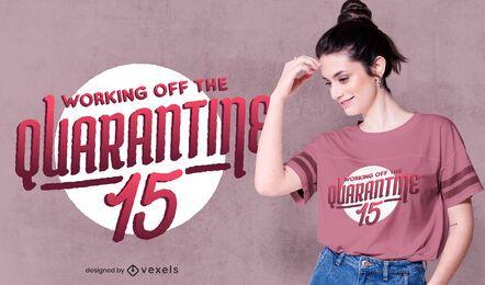 diseño de camiseta de cuarentena