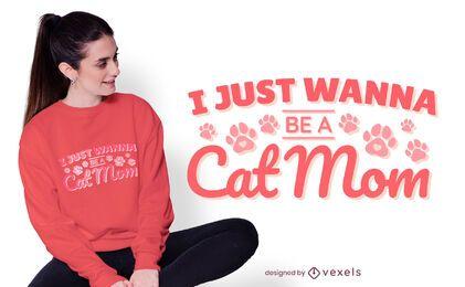 Design de camiseta com citação de mãe de gato