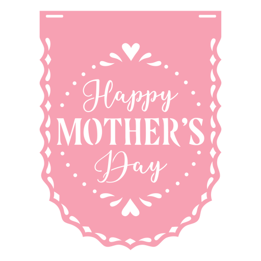 Papel picado badge mothers day flat Transparent PNG