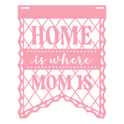 Papel picado home mom flat