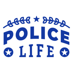 Police life lettering
