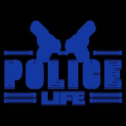 Police life guns lettering