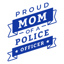 Polizei stolze Mutter Schriftzug