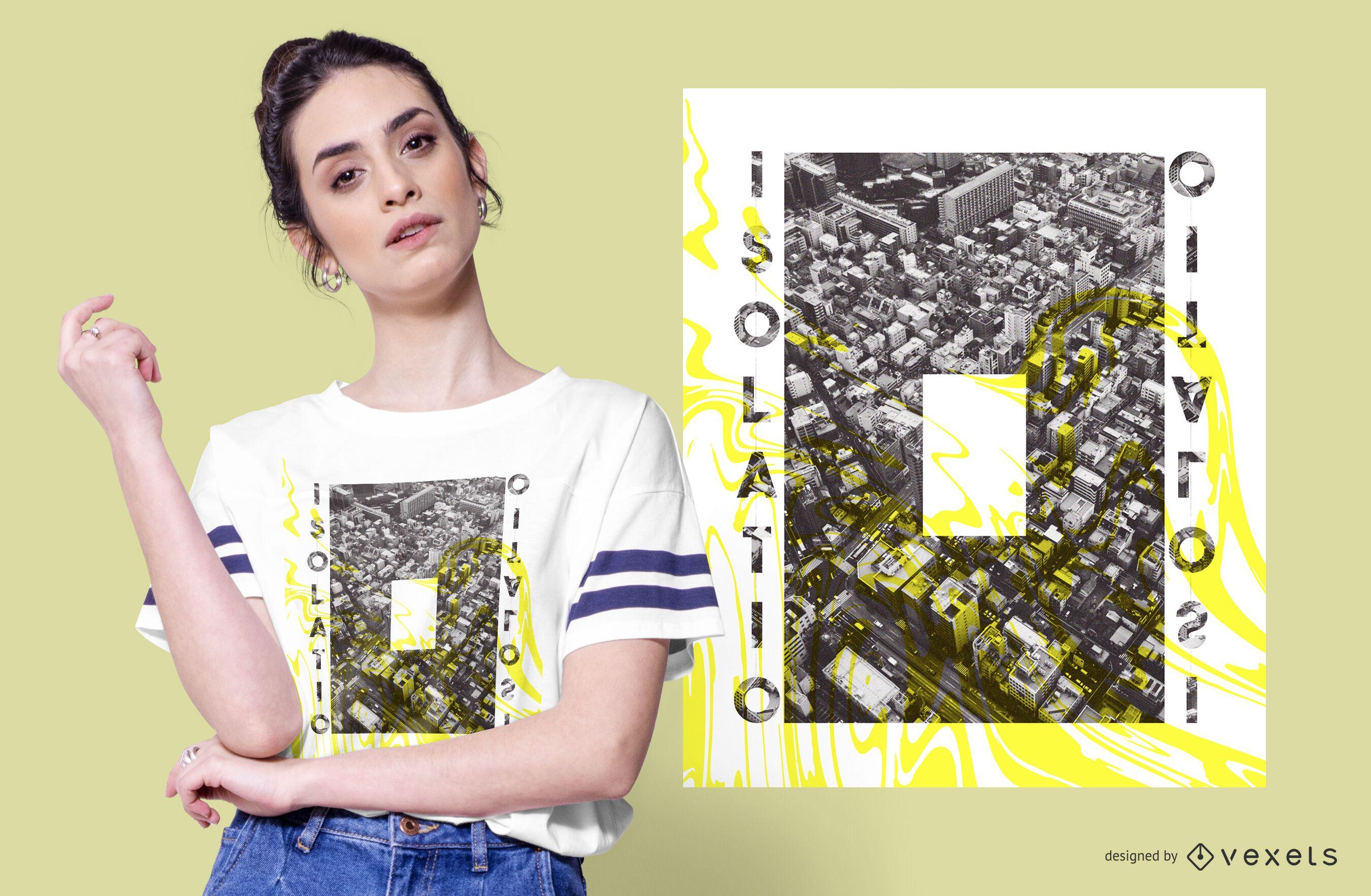 Creative Isolation T-shirt Design