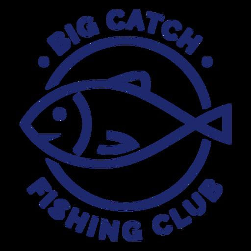 Big catch fishing club badge blue Transparent PNG