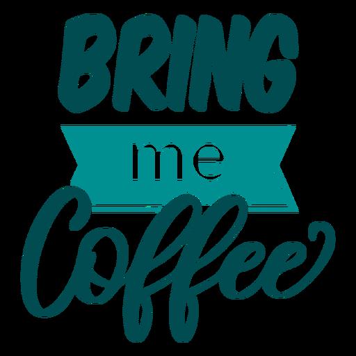 Traga-me letras de café
