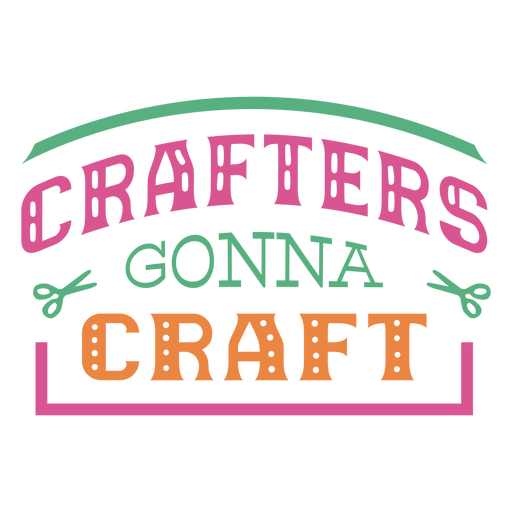 Crafters gonna craft lettering phrase