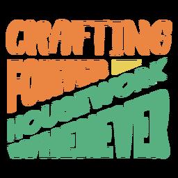Elaboración de tareas domésticas para siempre cuando las letras