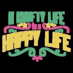 Frase de letras de vida feliz de vida astuta