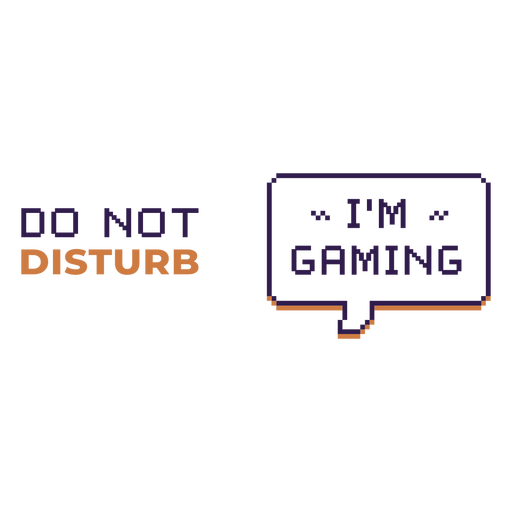 Do not distrub gaming quote