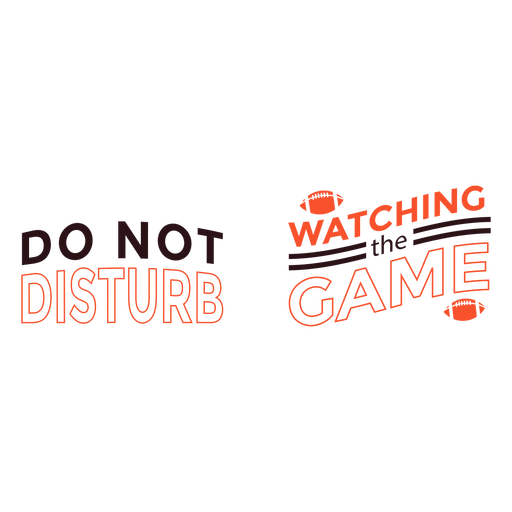 Do not disturb watching game quote