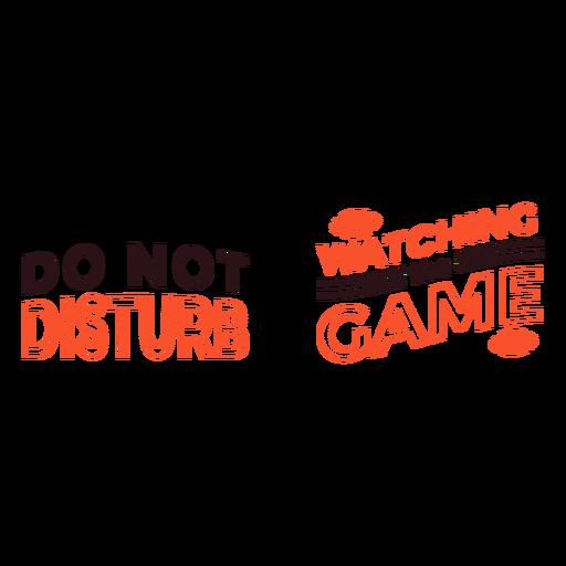 No molestar viendo la cita del juego Transparent PNG