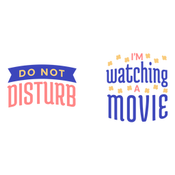 Do not disturb watching movie quote