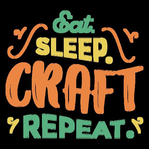 Comer dormir frase de letras artesanales
