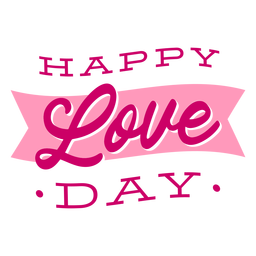 Happy love day valentine lettering