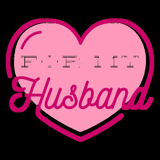 Husband heart valentine lettering