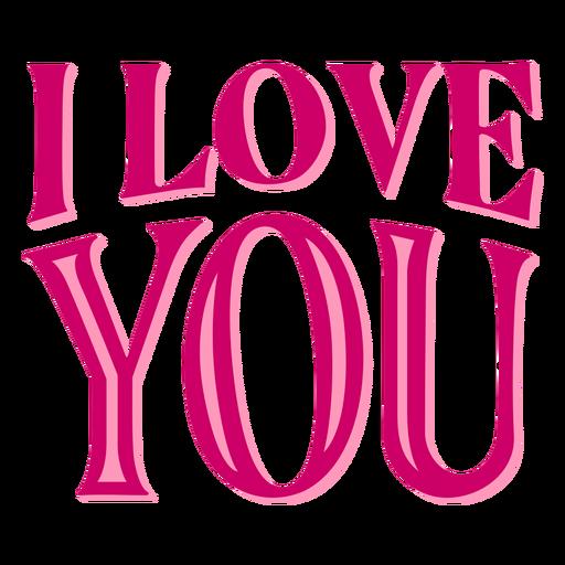 I love you valentine lettering