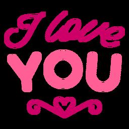 I love you valentine lettering design