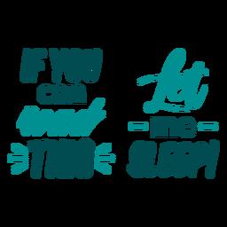 Si puede leer esta cita para dormir