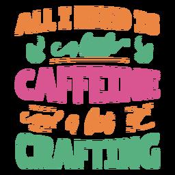 Pequeña frase de letras artesanales de cafeína