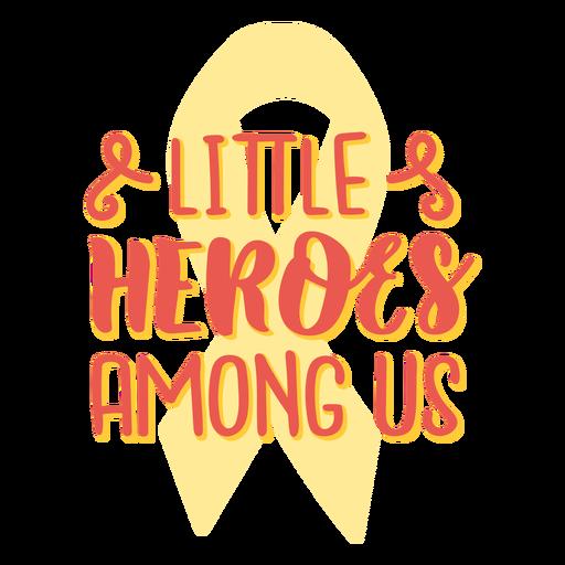 Citação de apoio ao câncer de pequenos heróis entre nós