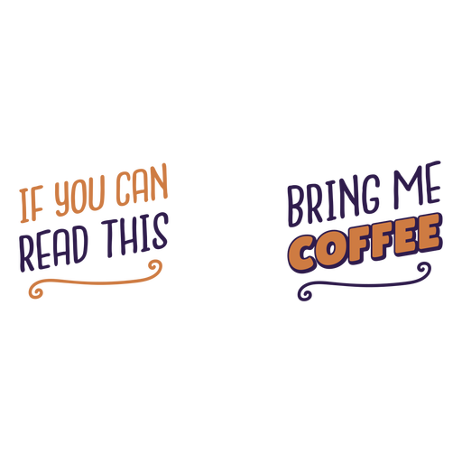 Read this bring coffee quote Transparent PNG