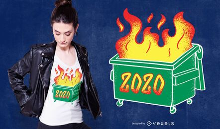 2020 Müllcontainer Feuer T-Shirt Design