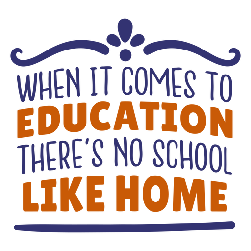 Education no school like home lettering Transparent PNG