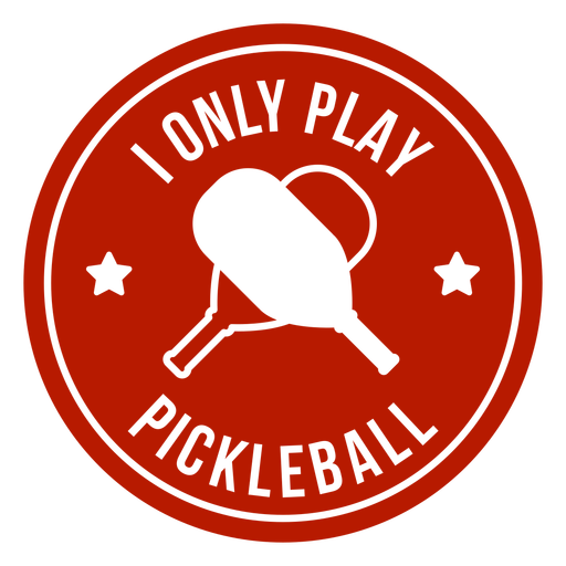 Only play pickleball paddle round badge Transparent PNG