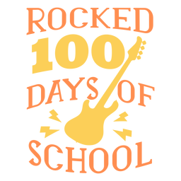 Rocked 100 days school lettering guitar