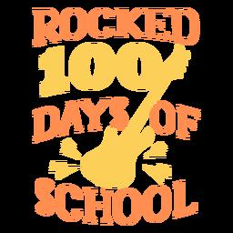 Rocked 100 Tage Schule Schriftzug Gitarre