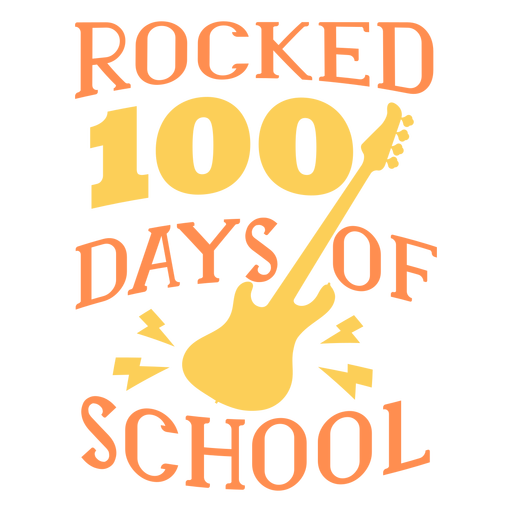 Rocked 100 days school lettering guitar