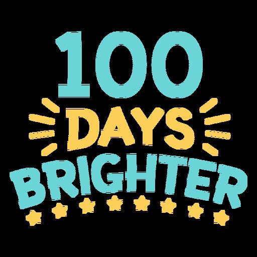 Stars 100 days brighter chool lettering