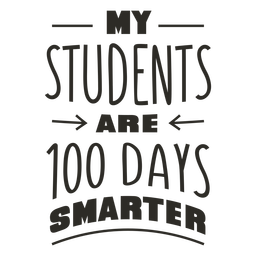 Students 100 days smarter school lettering