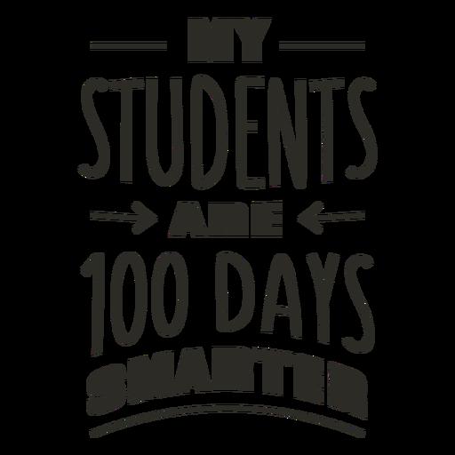 Students 100 days smarter school lettering