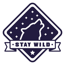 Wolf howl stay wild camping diamond badge