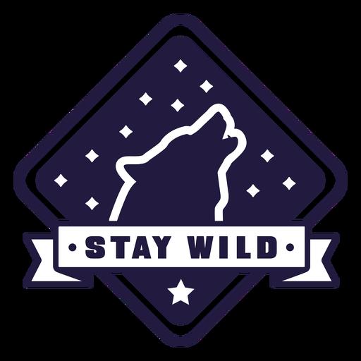 Wolf howl stay wild camping diamond badge