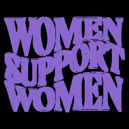 Mujeres del día de las mujeres apoyan letras