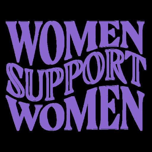 Letras de apoyo para mujeres del día de la mujer Transparent PNG