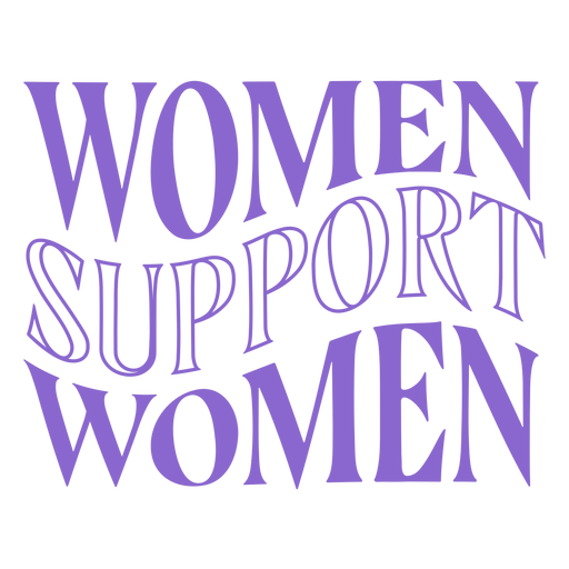 Womens day women support lettering Transparent PNG